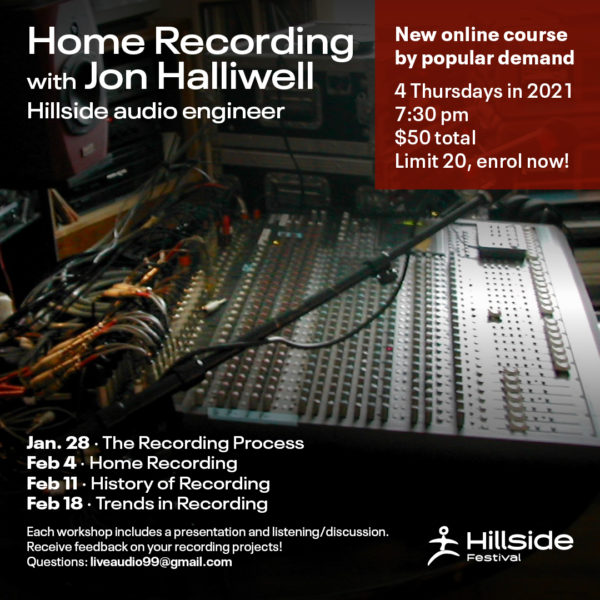 Home recording course online with Jon Halliwell. 4 Thursdays January 28th to February 18th.